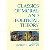 Classics of Moral and Political Theory: 5th Edition