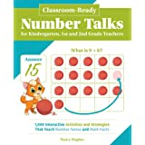 Classroom-ready Number Talks For Kindergarten, First And Sec: 1000 Interactive Activities and Strategies That Teach Number Se