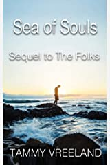 The Sea of Souls - Sequel to The Folks Kindle Edition