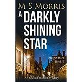 A Darkly Shining Star: An Oxford Murder Mystery