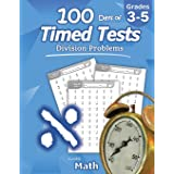 Humble Math - 100 Days of Timed Tests: Division: Ages 8-10, Math Drills, Digits 0-12, Reproducible Practice Problems, Grades