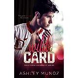 Wild Card: A College Sports Romance (Rake Forge University Series Book 1)