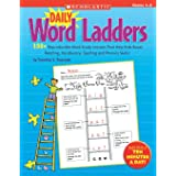 Daily Word Ladders: Grades 1-2: 150+ Reproducible Word Study Lessons That Help Kids Boost Reading, Vocabulary, Spelling and P