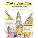Books of The Bible: Made Amazingly Simple