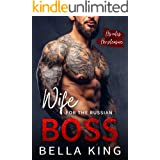 Wife for the Russian Boss: An Arranged Marriage Mafia Romance