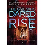 The Girl Who Dared to Think 4: The Girl Who Dared to Rise (4)