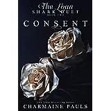 Consent: An Adrenaline-Filled Dark Romantic Crime Thriller (The Loan Shark Duet: A Dark Mafia Romance Book 2)