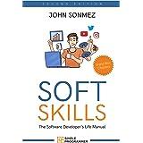 Soft Skills: The Software Developer's Life Manual (English Edition)