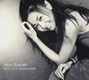 MAI KURAKI BEST 151A -LOVE & HOPE- 【初回限定盤B】