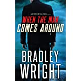 When the Man Comes Around: A Gripping Crime Thriller: 1