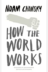 How the World Works Kindle Edition