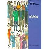 The 1980s (Fashion Sourcebooks)