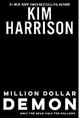 Million Dollar Demon (Hollows Book 15) Kindle Edition