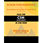 Scrum Fundamentals for ScrumAlliance (R) ScrumMaster (R) Cer…