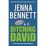 Ditching David: A Gina Beaufort Kelly cozy mystery (Fidelity Investigations Book 1)