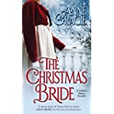 The Christmas Bride: A sweet, Regency-era Christmas novella about forgiveness, redemption - and love.