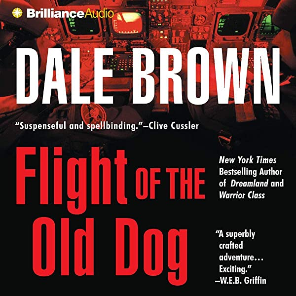 Amazon.co.jp: Flight of the Old Dog (Audible Audio Edition): Dale ...