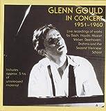 Glenn Gould in Concert (1951-1960)