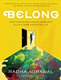 Belong: Find Your People, Create Community & Live a More Connected Life
