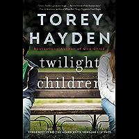 Twilight Children: Three Voices No One Heard Until a Therapi…