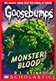 Monster Blood (Classic Goosebumps #3) (English Edition)