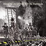 Abolition of the Royal.. [Analog]