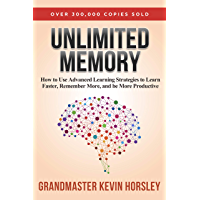 Unlimited Memory: How to Use Advanced Learning Strategies to…