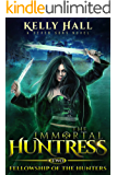 Fellowship of the Hunters: A Seven Sons Novel (The Immortal…