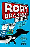 The Dog Squad (Rory Branagan (Detective), Book 2) (English Edition)