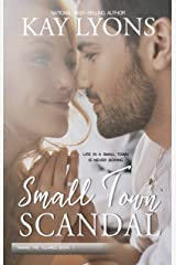 Small Town Scandal (Taming The Tulanes Book 1) Kindle Edition