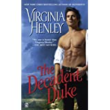 The Decadent Duke (The Peer of the Realm Trilogy Book 1)