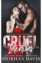 Cruel Intentions: A Dark High School Bully Romance (Rydeville Elite Book 1) Kindle Edition