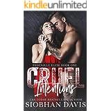 Cruel Intentions: A Dark High School Bully Romance (Rydeville Elite Book 1)