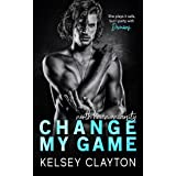Change My Game: An Emotional Second Chance Romance (North Haven University)