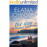 The Day He Stopped In: Sweet Contemporary Romance (Hawthorne Harbor Romance Book 2)