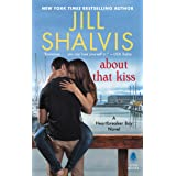 About That Kiss: A Heartbreaker Bay Novel