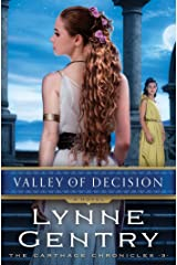 Valley of Decision: A Novel (The Carthage Chronicles Book 3) Kindle Edition