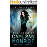 The Legacy of Cameran Monroe: The Complete Trilogy