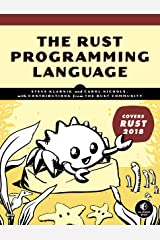 The Rust Programming Language (Covers Rust 2018) Kindle Edition