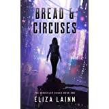 Bread & Circuses: The Einherjar Games Book 1