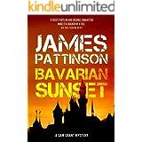 Bavarian Sunset: A Revenge Thriller
