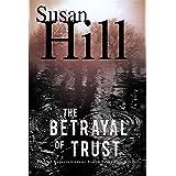 The Betrayal of Trust: A Simon Serailler Mystery
