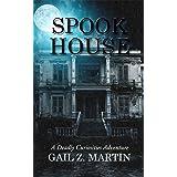 Spook House (Deadly Curiosities Adventure Book 14)
