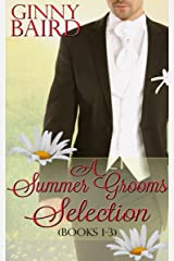 A Summer Grooms Selection (Books 1 - 3) (Summer Grooms Series Book 5) Kindle Edition