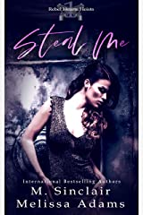 Steal Me (Rebel Hearts Heists Book 1) Kindle Edition