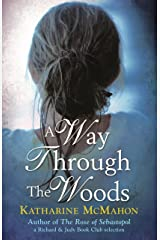 A Way Through The Woods Kindle Edition