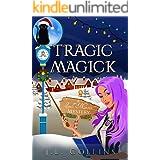 Tragic Magick (Spell Maven Mystery Book 3)