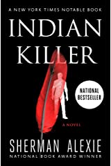 Indian Killer: A Novel Kindle Edition