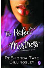 The Perfect Mistress Kindle Edition