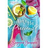 Ain't He Precious? (The Sex and Sweet Tea Series Book 1)